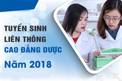 Liên thông Cao đẳng Dược năm 2018 cấp bằng Cao đẳng Dược chính quy